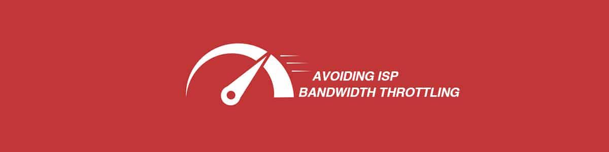 Avoid-Bandwidth-Throttling