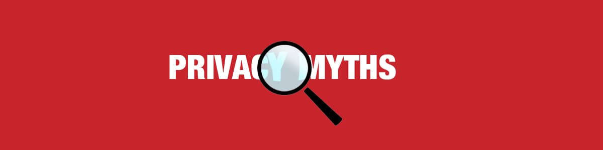 Privacy-Myths