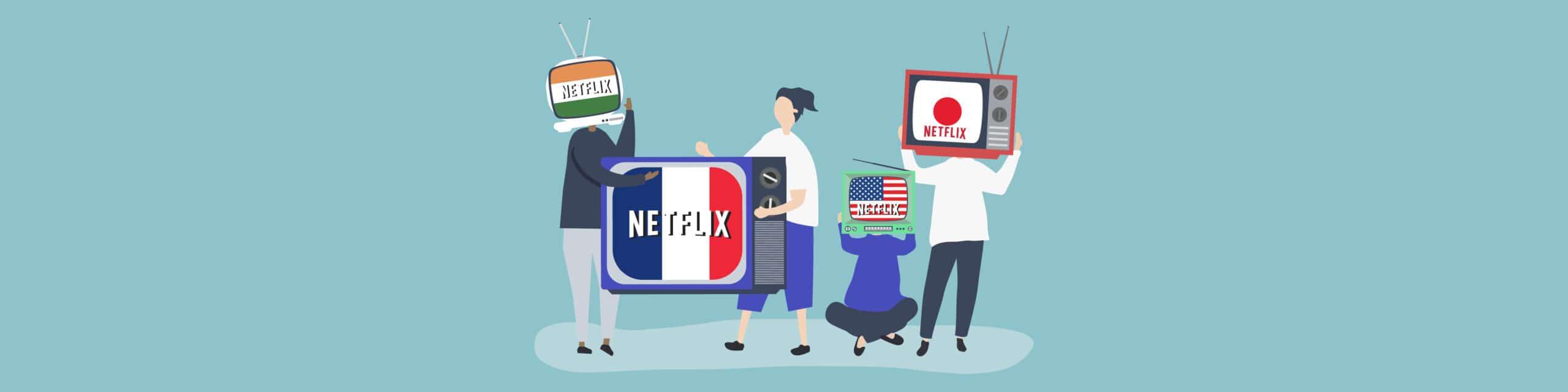 Unblock Netflix anywhere
