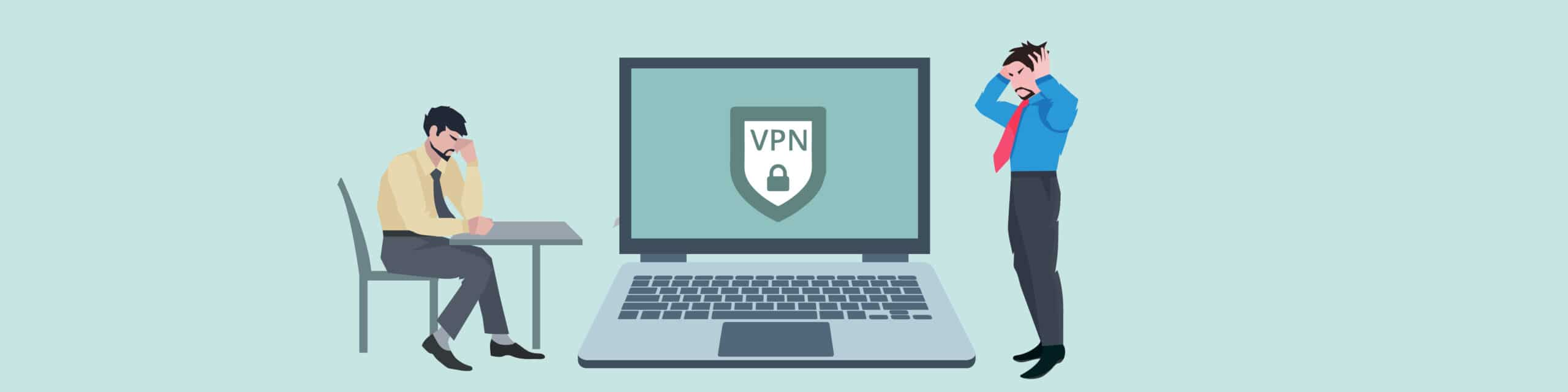 Is your VPN failing to gain access to content